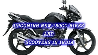 Upcoming New 150cc Bikes and Scooters In India