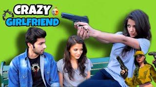 Crazy Girlfriends be like | Indian vines | Rakshit Kohli