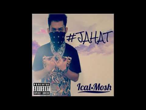 Ical Mosh - Jahat