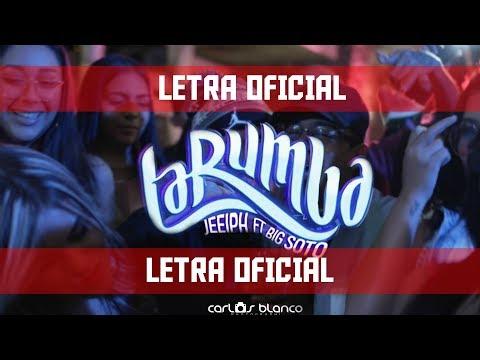 Jeeiph - LA RUMBA ft. Big Soto (LETRA OFICIAL)