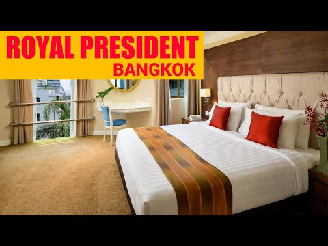 Bangkok best hotels | Royal President Hotel | sukhumvit | budget | 4 star | 3 star | near city