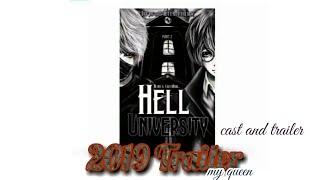 Wattpad Hell University official trailer 2019-2020(cast and trailer) fmv