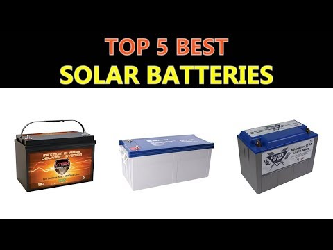 Best Solar Batteries 2019