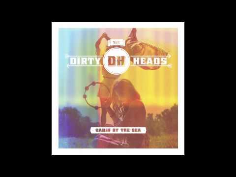 """Dirty Heads - """"Burn By Myself"""""""