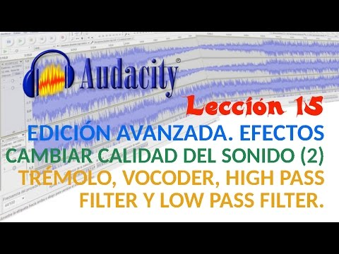 Tutorial Audacity 15/22 Efectos para cambiar calidad del