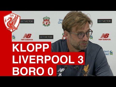 Liverpool 3-0 Middlesbrough: Jurgen Klopp Post Match Press Conference