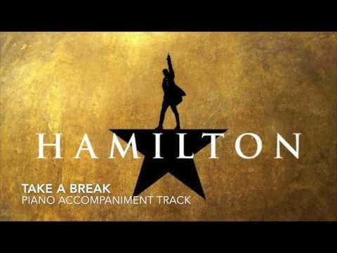 Take a Break - Hamilton - Piano Accompaniment/Karaoke Track