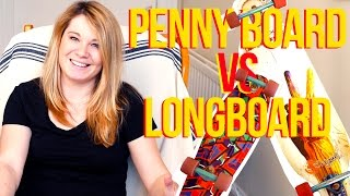 LONGBOARD vs PENNY BOARD | Which one for YOU?