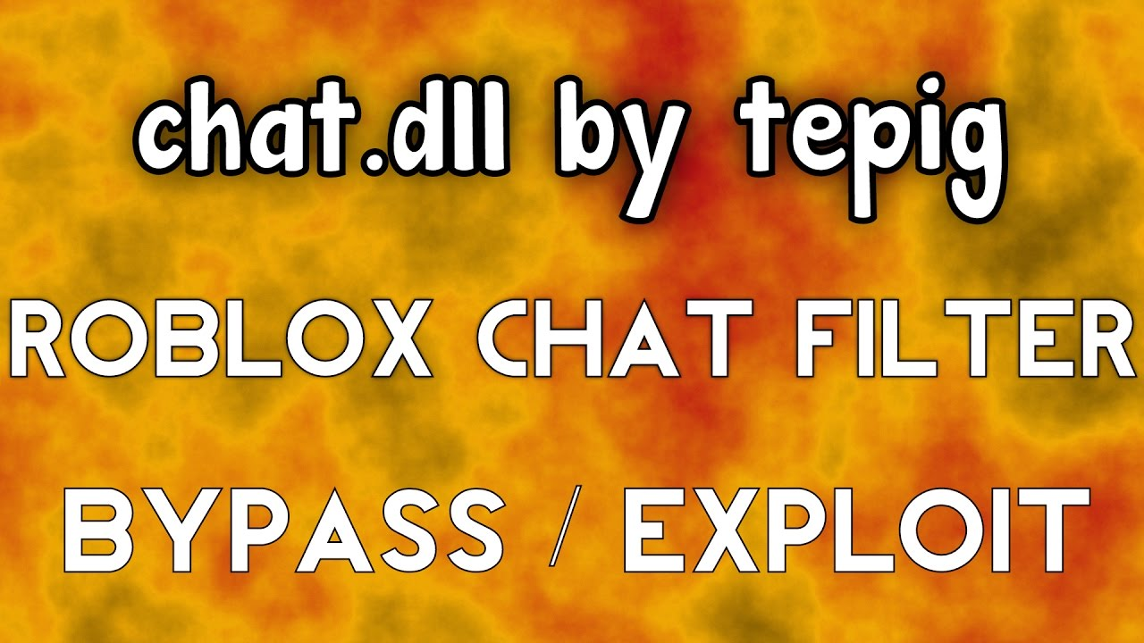 Chat Filter BYPASS   chat dll by tepig [PATCHED]