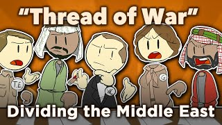 """♫ Dividing the Middle East - """"Thread of War"""" - Extra History Music"""