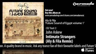 Aly & FIla - Future Sound Of Egypt Volume 1 - Out Now!