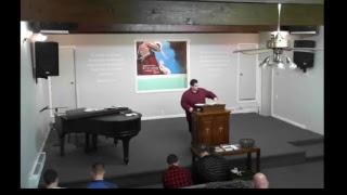 Historic Baptist Church - Saturday Evening -- 02/25/18 -- Pastor Nash Desent