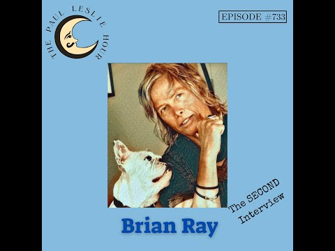 Brian Ray Interview on The Paul Leslie Hour