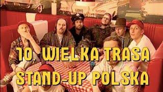 10.  Wielka Trasa Stand up Polska - zwiastun