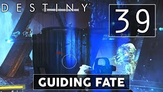 [39] Guiding Fate (Let's Play Destiny w/ GaLm and Goon)