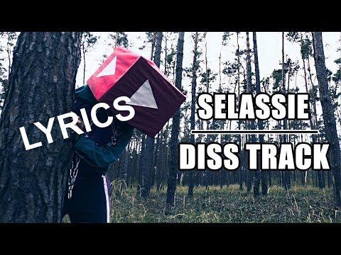 SELASSIE - POZRITE NA MŇA Diss track (LYRICS)