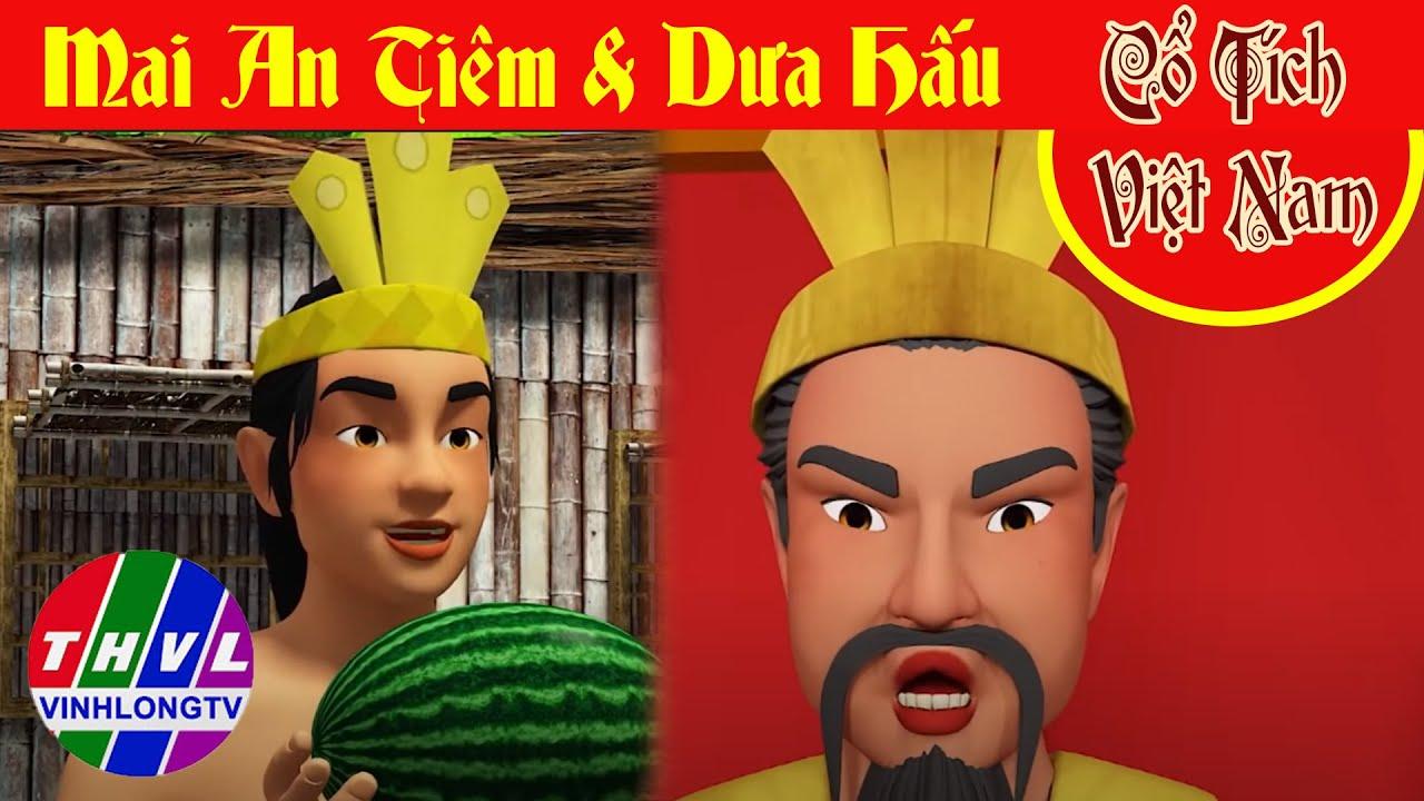 Phim 3D Cổ tích Việt Nam | MAI AN TIÊM VÀ QUẢ DƯA HẤU | Chàng trai cả gan chọc giận hoàng thượng