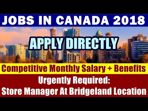 Jobs In Canada: Store Manager For Calgary, City In Alberta | Competitive Monthly Salary + Benefits