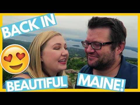 BACK IN MAINE! Acadia National Park