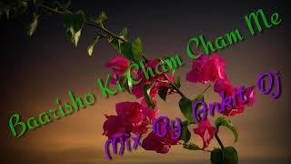 Barishon Ki Cham Cham Me Tere Dar Pe Aaye Hai Dj