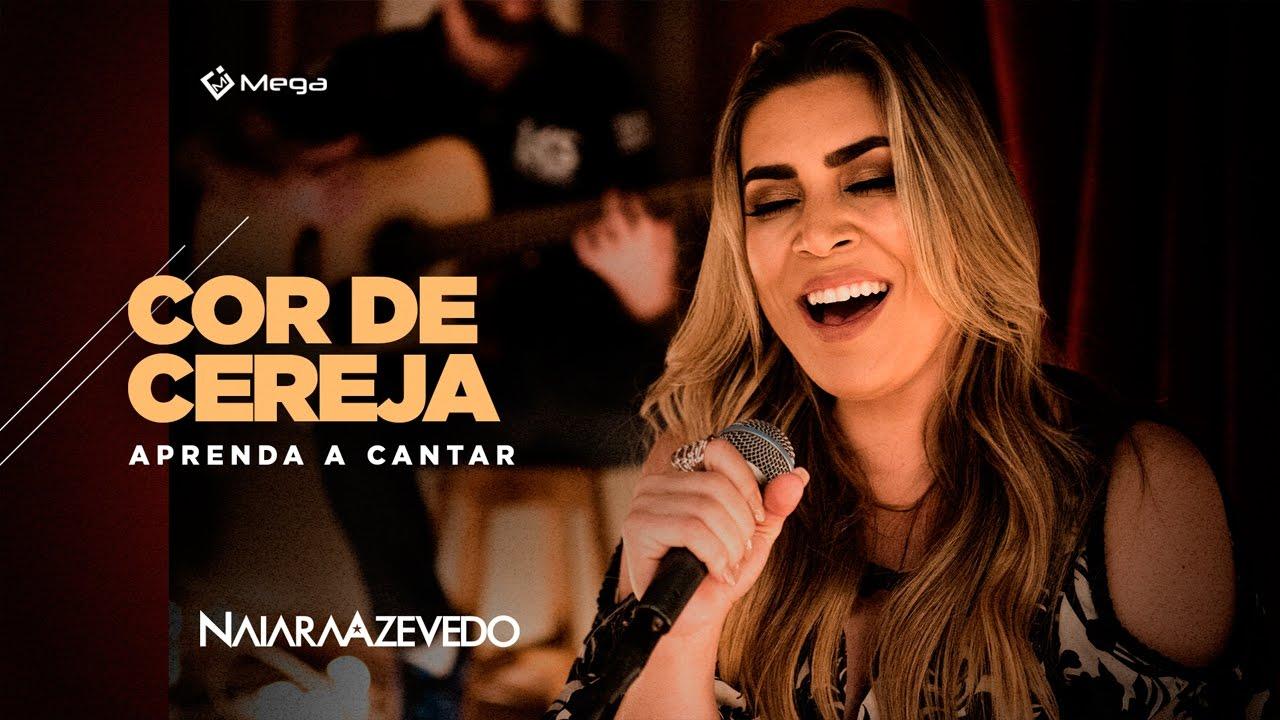 Baixar Cor de Cereja Naiara Azevedo Mp3 Gratis