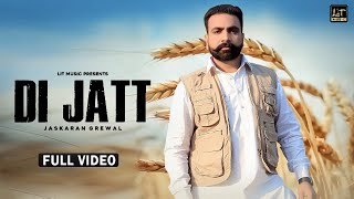 Di Jatt (Jaskaran Grewal) Mp3 Song Download