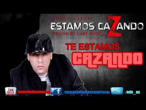 """ESTAMOS CAZANDO (CON LETRA) - KENDO KAPONI """"EL DURO"""" ᴴᴰ"""