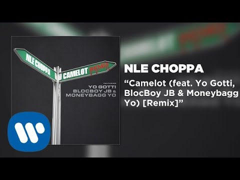 NLE Choppa – Camelot REMIX feat. Yo Gotti, BlocBoy JB, & Moneybagg Yo (Official Audio)