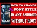 How To Change Font Style In Any Android Without Root _ Urdu Hindi