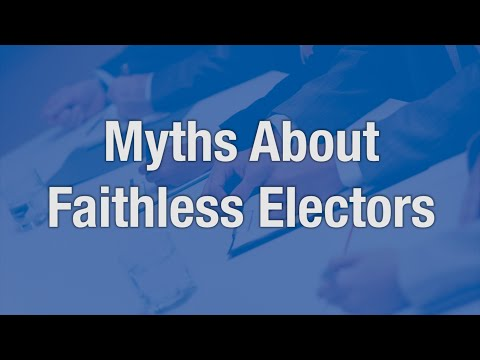 Myths About Faithless Electors