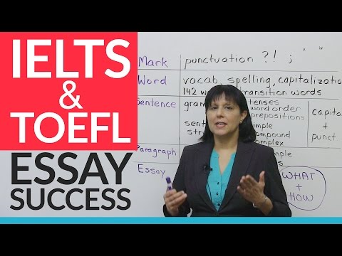 Learn the Keys to IELTS & TOEFL Essay Success