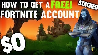 How to get a stacked fortnite account for FREE