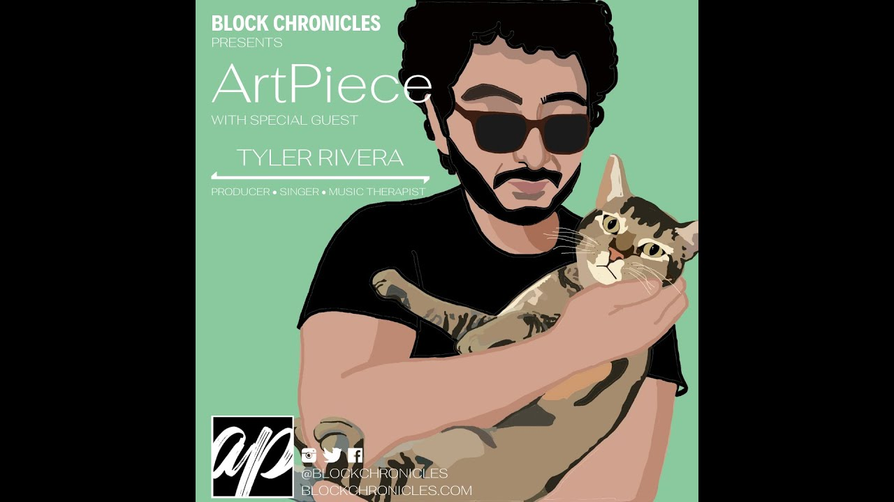 ArtPiece Episode 2: Tyler Rivera