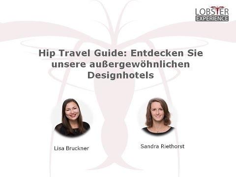 Hip Travel Guide: Entdecken Sie unsere außergewöhnlichen Designhotels