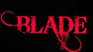 3adel Blade -Blade is Back