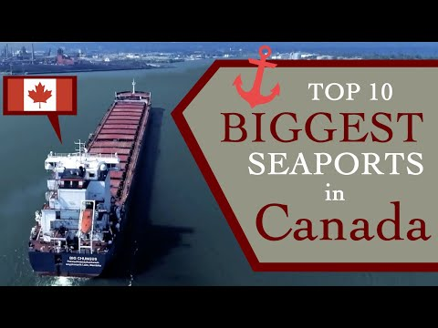 Top Ten Biggest Seaports In Canada