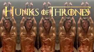 Hunks Of Thrones