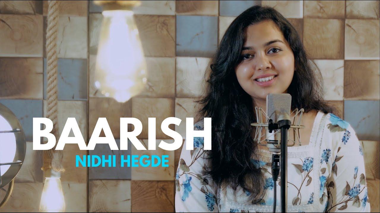Baarish Yaariyan   cover by Nidhi Hegde   Sing Dil Se   Himansh Kohli   Rakul Preet   Mithoon