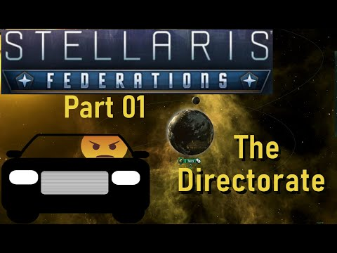 Stellaris Federations - Part 1 The Directorate |