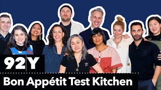 The Bon Appétit Test Kitchen in Conversation