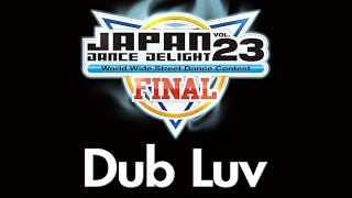 Dub Luv (FREESTYLE/北海道)_JAPAN DANCE DELIGHT VOL.23ファイナリストチーム紹介 Resimi