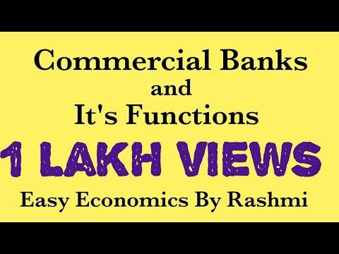Commercial Bank and its Functions (class Xll Economics)