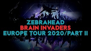 Zebrahead - Brain Invaders Tour Part 2 - FULL TOUR RECAP 2020