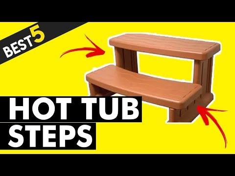 Best 5 Hot Tub Steps to Buy in 2018