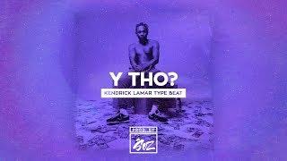 "[FREE] Kendrick Lamar x ASAP Rocky Type Beat ""Y Tho"" | Free Type Beat | Rap/Trap Instrumental"