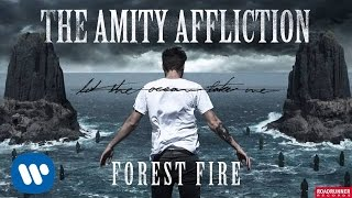 Watch Amity Affliction Forest Fire video