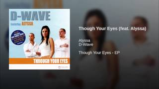 Though Your Eyes (feat. Alyssa)