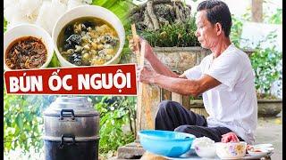 Ông Thọ Làm Bún Ốc Nguội Thanh Mát, Ngon Đúng Điệu | Vermicelli And Shellfish Soup