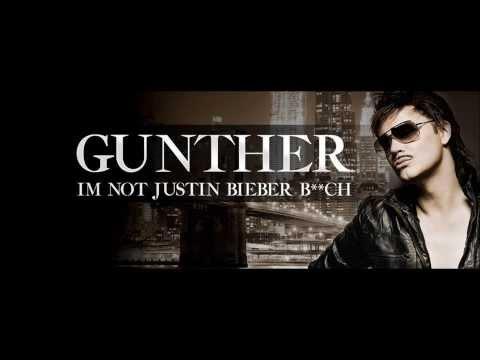 Günther - I'm Not Justin Bieber Bitch [HQ]