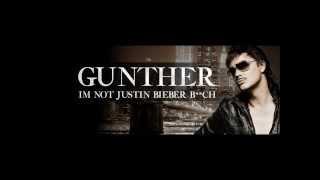 Gnther I 39 m Not Justin Bieber Bitch HQ.mp3